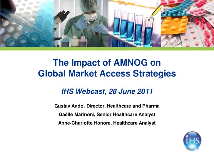 The Impact of AMNOG onGlobal Market Access Strategies     IHS Webcast, 28 June 2011   Gustav Ando, Director, Healthcare an...
