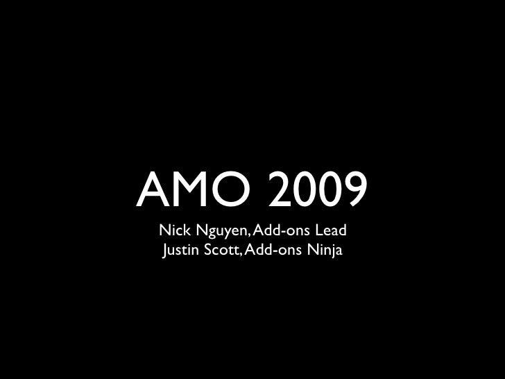 AMO 2009 Nick Nguyen, Add-ons Lead Justin Scott, Add-ons Ninja