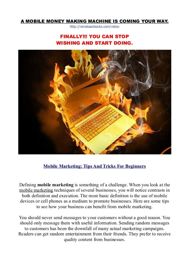 A MOBILE MONEY MAKING MACHINE IS COMING YOUR WAY. http://renatasebooks.com/video FINALLY!!! YOU CAN STOP WISHING AND START...