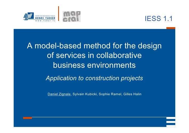 IESS 1.1A model-based method for the design    of services in collaborative      business environments    Application to c...