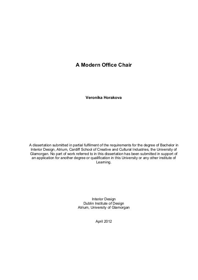 A Modern Office ChairVeronika HorakovaA dissertation submitted in partial fulfilment of the requirements for the degree of...