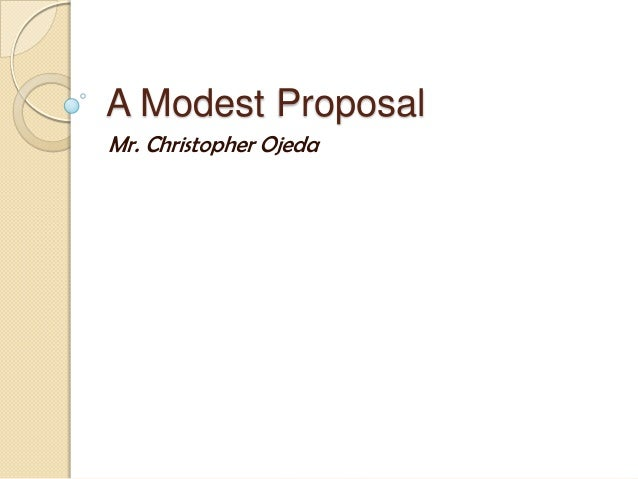 What are Swift's responses to why he wrote a modest proposal?