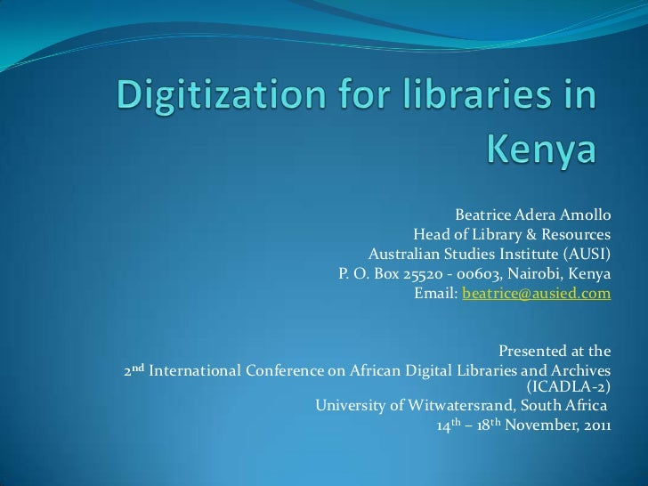 Amollo digitization for libraries in kenya  presentation