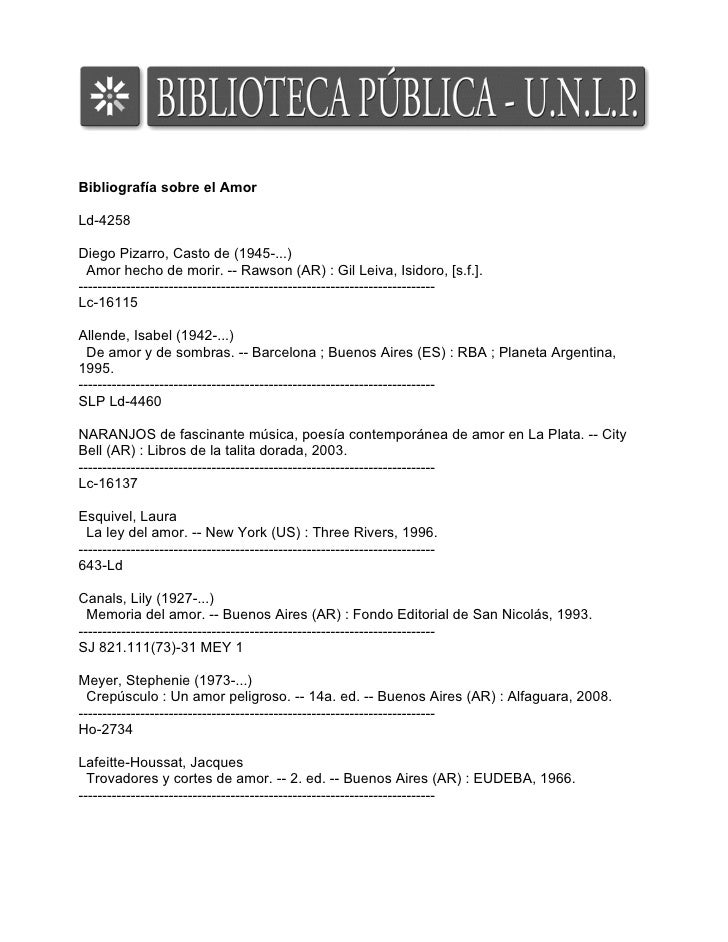 Bibliografía sobre el AmorLd-4258Diego Pizarro, Casto de (1945-...)  Amor hecho de morir. -- Rawson (AR) : Gil Leiva, Isid...