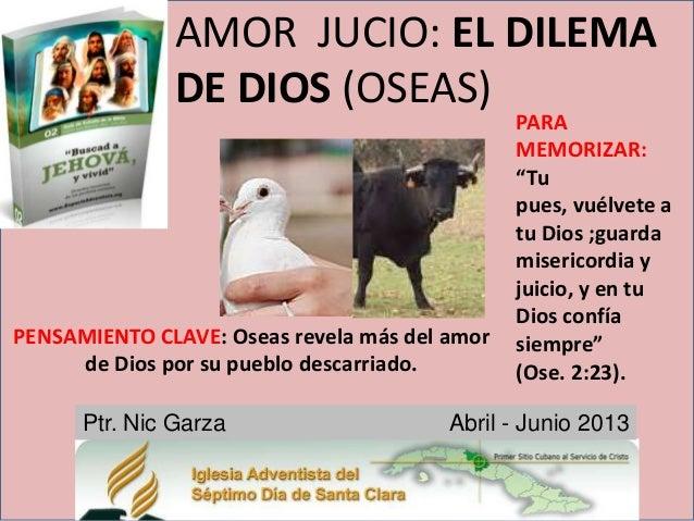AMOR JUCIO: EL DILEMA               DE DIOS (OSEAS)                                               PARA                    ...