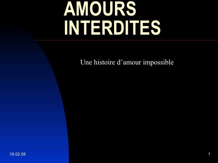 AMOURS INTERDITES Une histoire d'amour impossible
