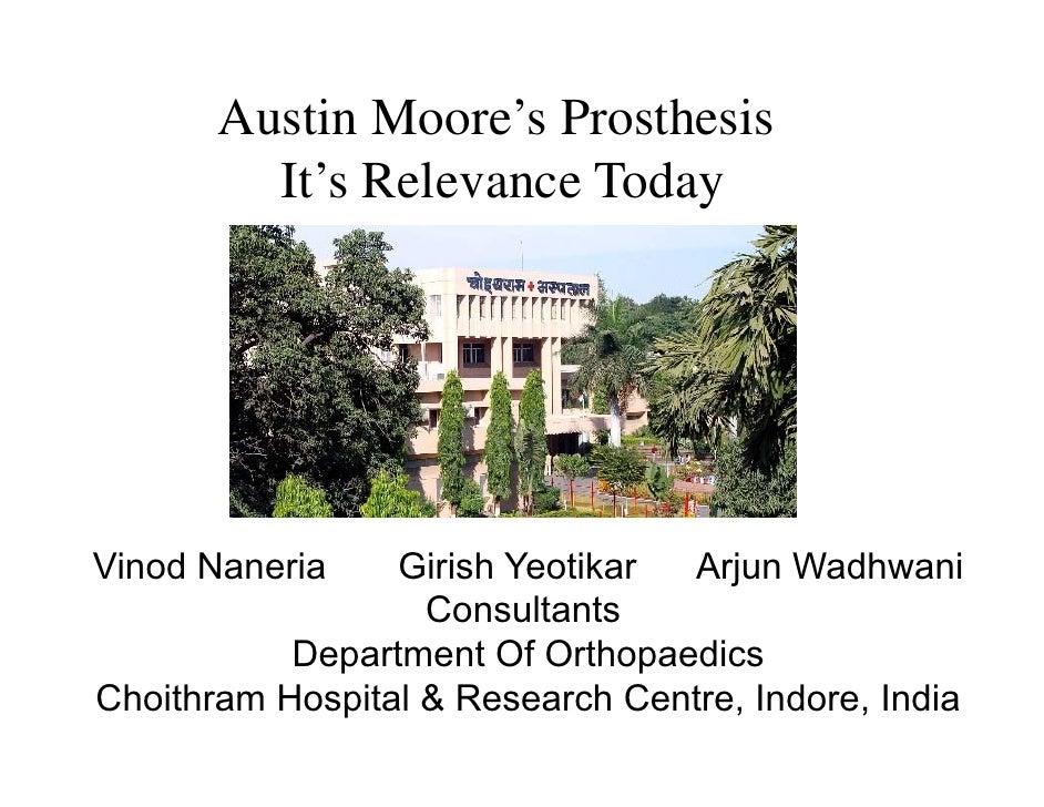 Austin Moore's Prosthesis          It's Relevance Today     Vinod Naneria Vi d N     i     Gi i h Y tik                  G...