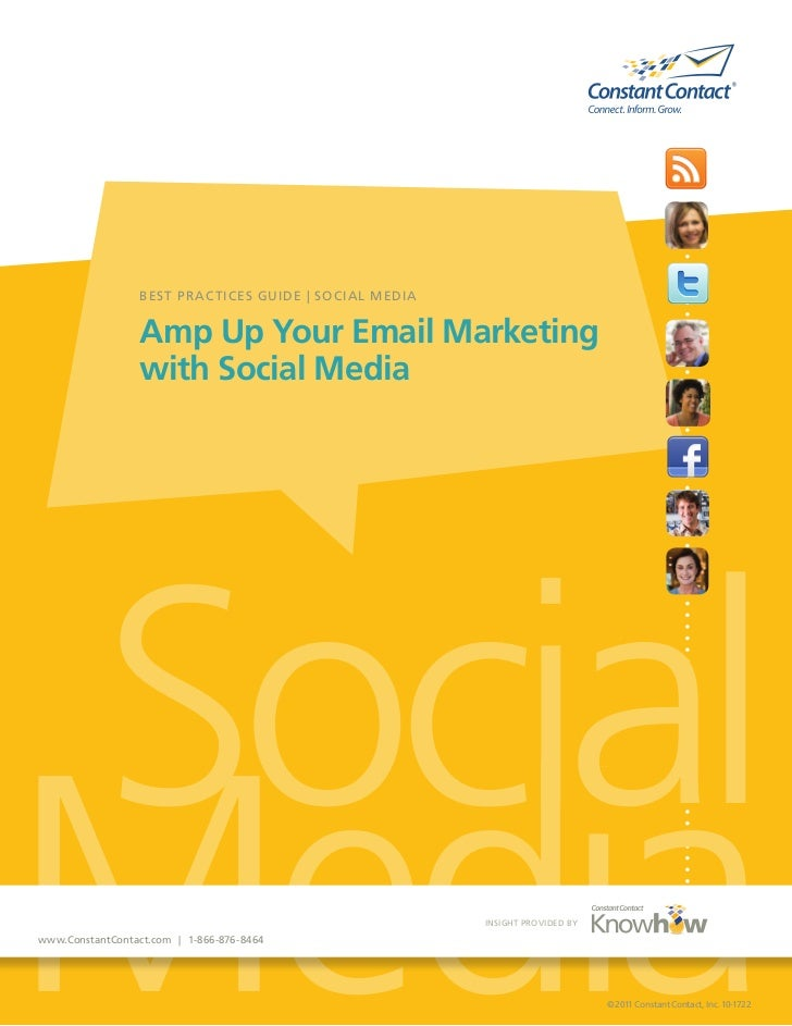 BES T PR AC TICES GUIDE   SOCIAL MEDIA                 Amp Up Your Email Marketing                 with Social MediaSocial...