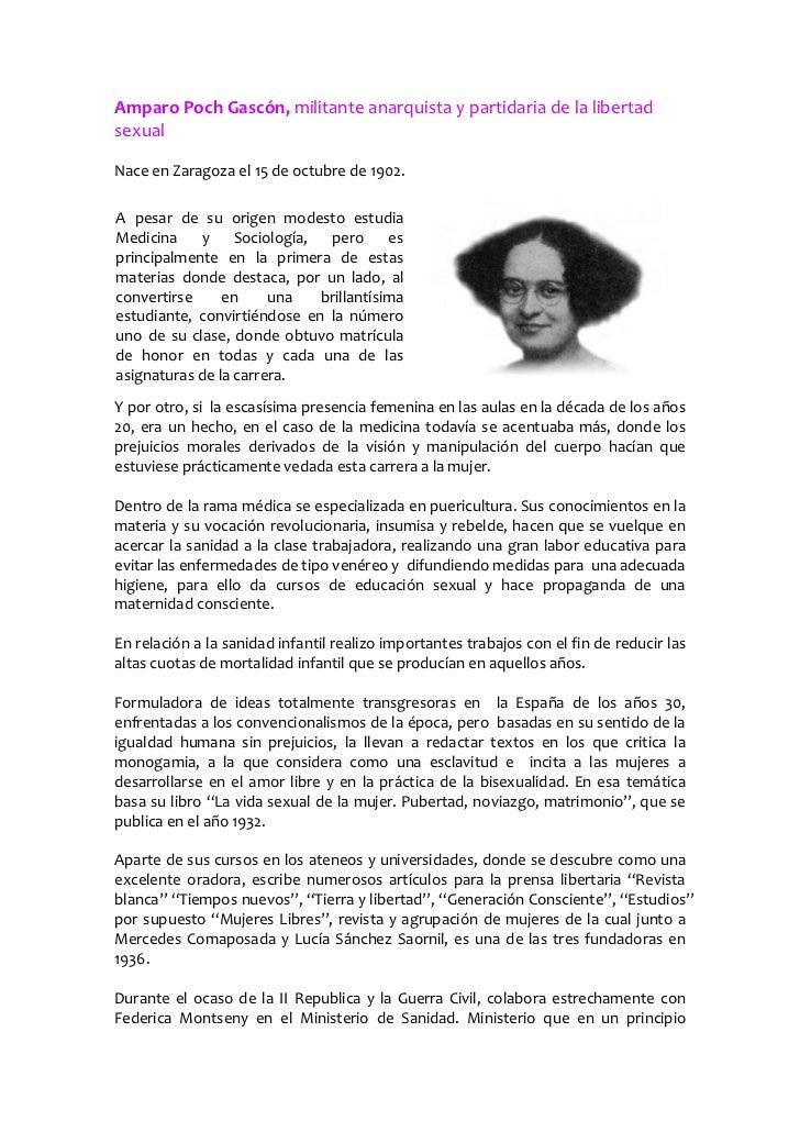Amparo Poch Gascón, militante anarquista y partidaria de la libertadsexualNace en Zaragoza el 15 de octubre de 1902.A pesa...