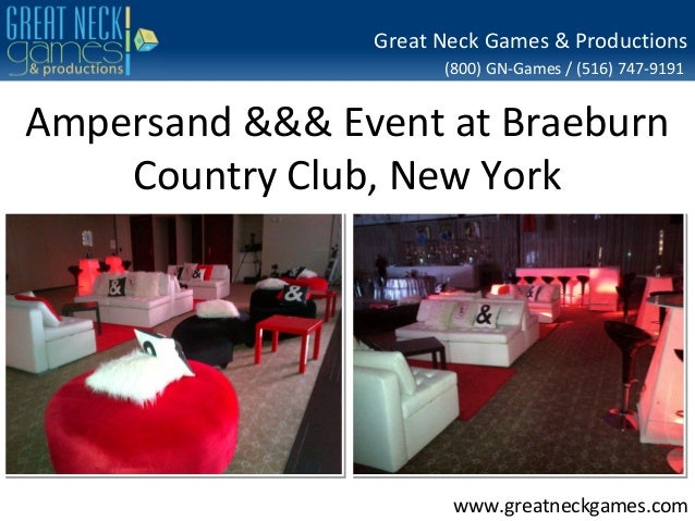 Great Neck Games & Productions (800) GN-Games / (516) 747-9191  Ampersand &&& Event at Braeburn Country Club, New York  ww...
