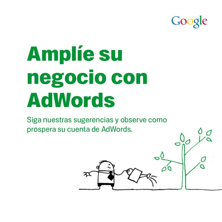 Amplie su negocio con Google Adwords