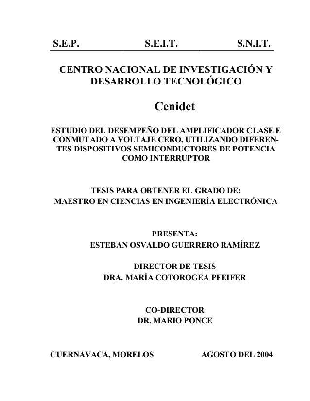 S.E.P.  S.E.I.T.  S.N.I.T.  CENTRO NACIONAL DE INVESTIGACIÓN Y DESARROLLO TECNOLÓGICO  Cenidet ESTUDIO DEL DESEMPEÑO DEL A...