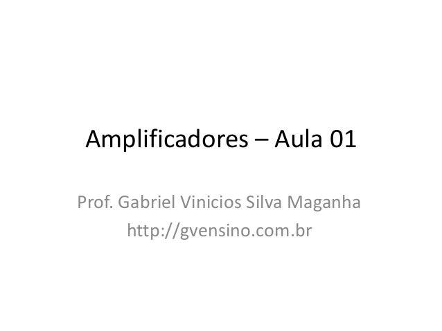 Amplificadores – aula 01