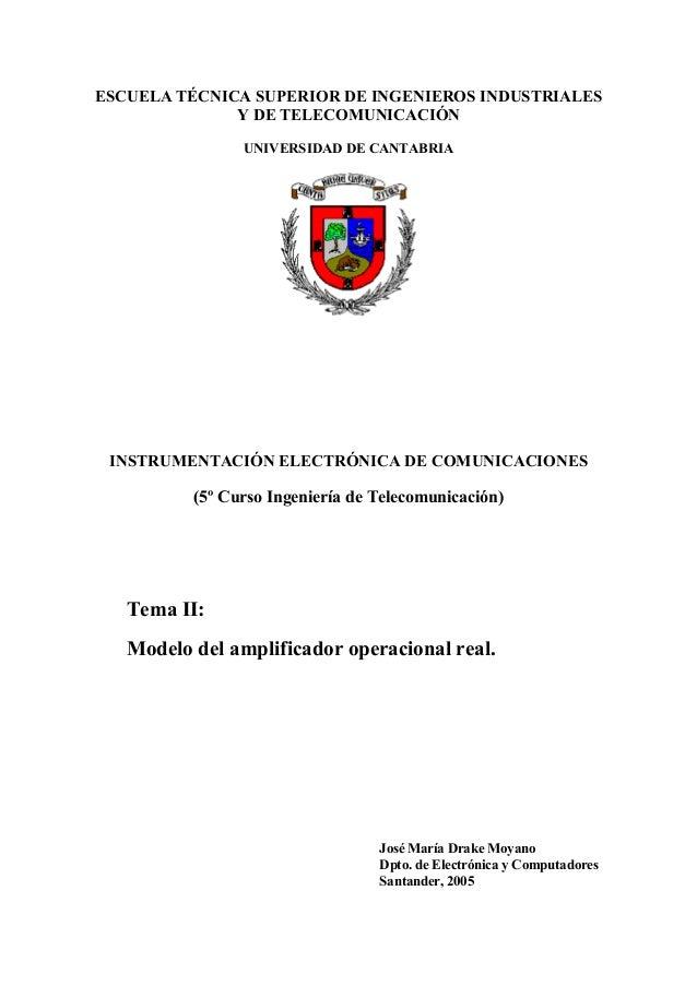 ESCUELA TÉCNICA SUPERIOR DE INGENIEROS INDUSTRIALES Y DE TELECOMUNICACIÓN UNIVERSIDAD DE CANTABRIA INSTRUMENTACIÓN ELECTRÓ...