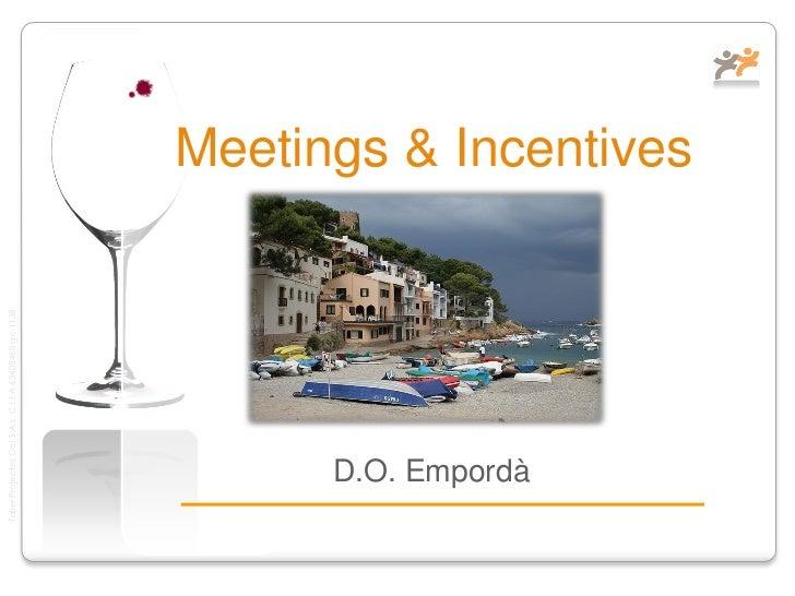 Reuniones de Ocio o Negocio en D.O. Amporda-Costa Brava Centre
