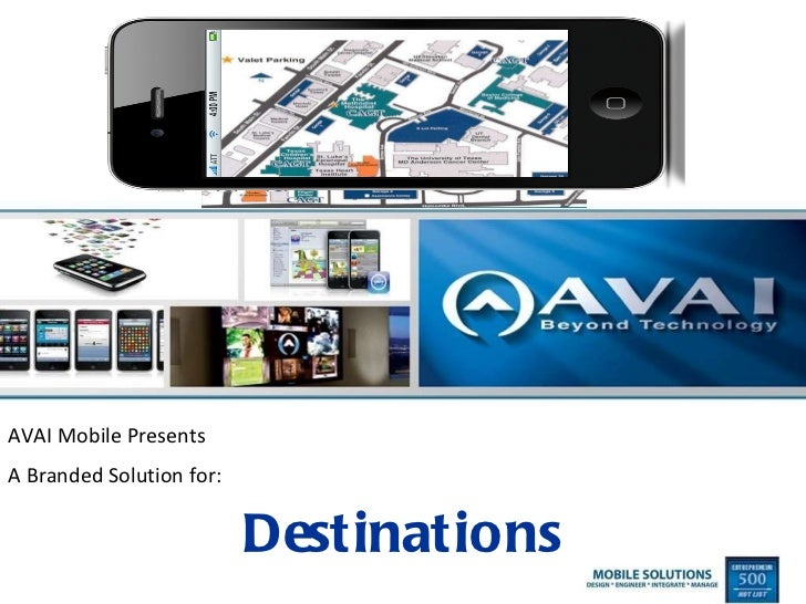 AVAI Mobile Presents A Branded Solution for: Destinations