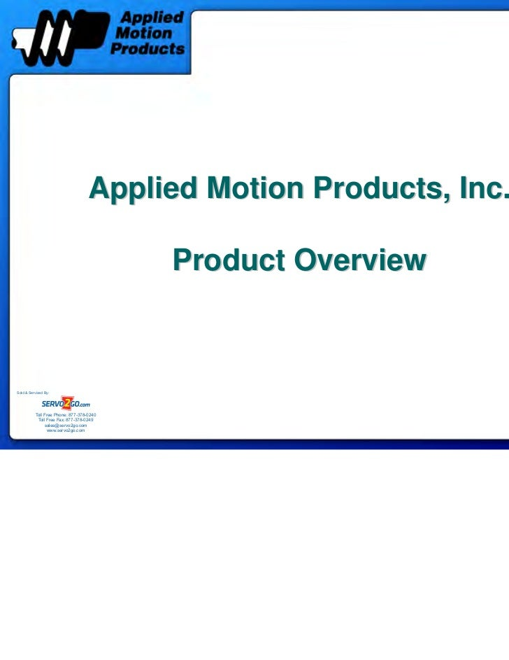 Applied Motion Products, Inc.                                           Product OverviewSold & Serviced By:           Toll...