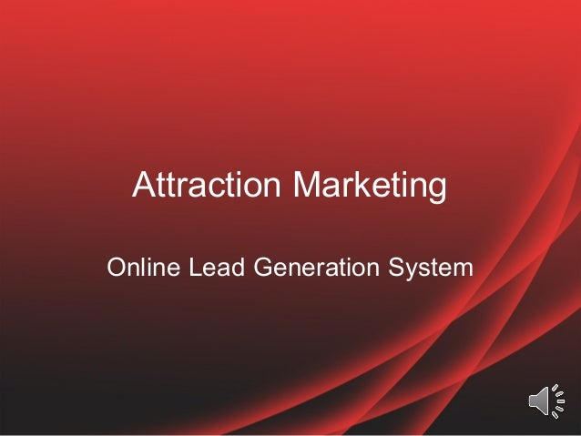 Attraction Marketing Online Lead Generation System