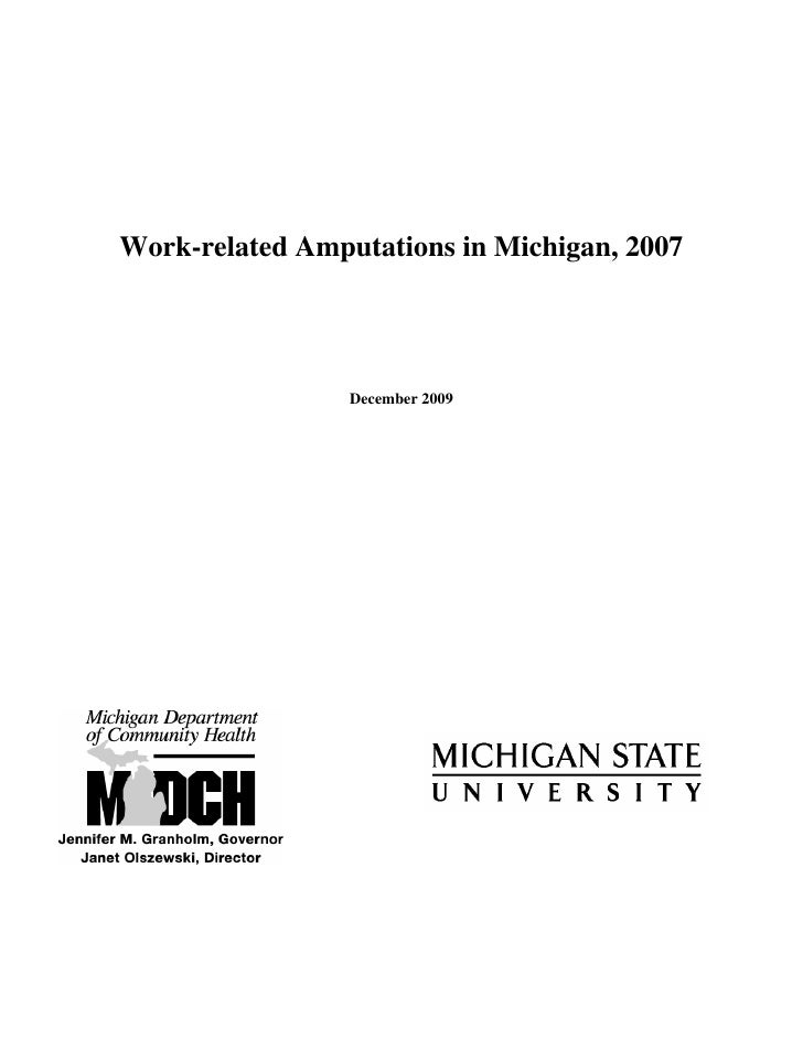 Work-related Amputations in Michigan, 2007                      December 2009
