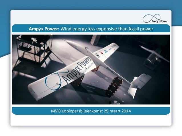 Ampyx power  Wind energy less expensive than fossil power