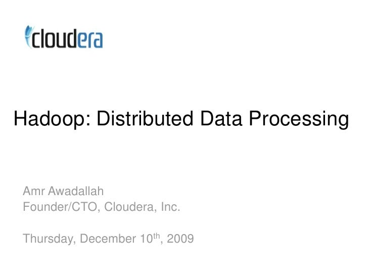 Hadoop: Distributed Data Processing