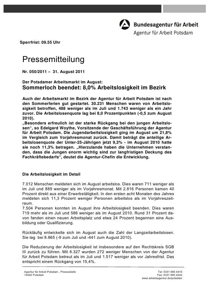Sperrfrist: 09.55 Uhr Pressemitteilung Nr. 050/2011 – 31. August 2011 Der Potsdamer Arbeitsmarkt im August: Sommerloch bee...