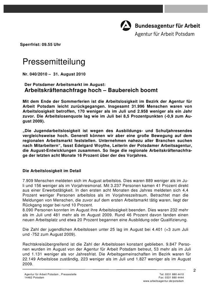Sperrfrist: 09.55 Uhr Pressemitteilung Nr. 040/2010 – 31. August 2010  Der Potsdamer Arbeitsmarkt im August:  Arbeitskräft...