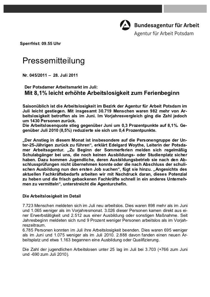 Sperrfrist: 09.55 Uhr Pressemitteilung Nr. 045/2011 – 28. Juli 2011  Der Potsdamer Arbeitsmarkt im Juli:  Mit 8,1% leicht ...