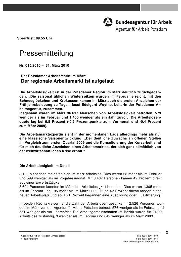 Sperrfrist: 09.55 Uhr Pressemitteilung Nr. 015/2010 – 31. März 2010  Der Potsdamer Arbeitsmarkt im März:  Der regionale Ar...