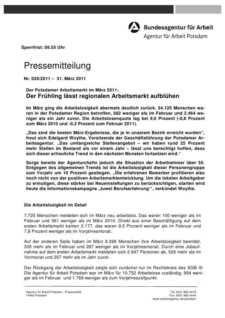 Sperrfrist: 09.55 Uhr Pressemitteilung Nr. 026/2011 – 31. März 2011  Der Potsdamer Arbeitsmarkt im März 2011:  Der Frühlin...