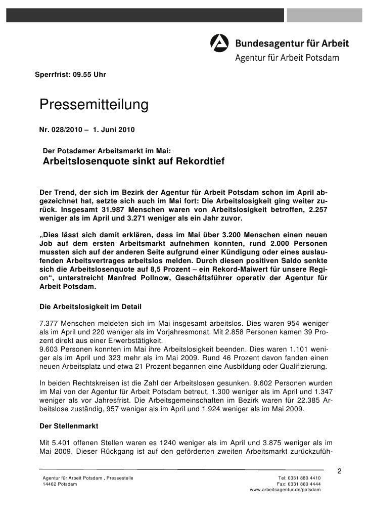 Sperrfrist: 09.55 Uhr Pressemitteilung Nr. 028/2010 – 1. Juni 2010  Der Potsdamer Arbeitsmarkt im Mai:  Arbeitslosenquote ...