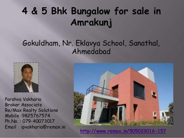 4 & 5 Bhk Bungalow for sale in Amrakunj Gokuldham, Nr. Eklavya School, Sanathal, Ahmedabad  Parshva Vakharia Broker Associ...