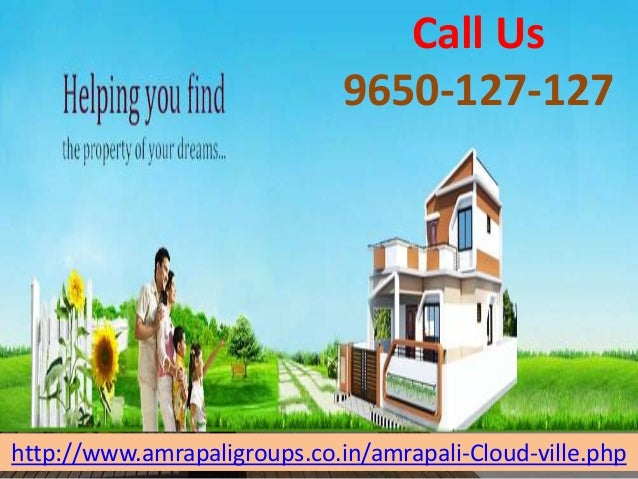 http://www.amrapaligroups.co.in/amrapali-Cloud-ville.php Call Us 9650-127-127