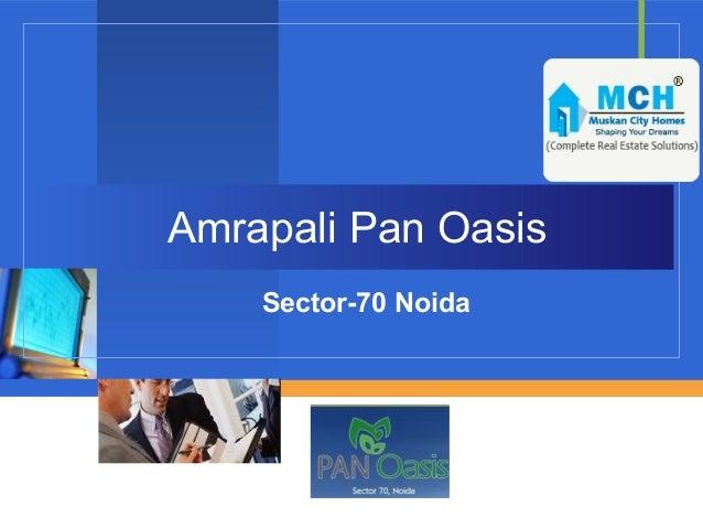 Amrapali Pan Oasis    Sector-70 Noida         Company         LOGO