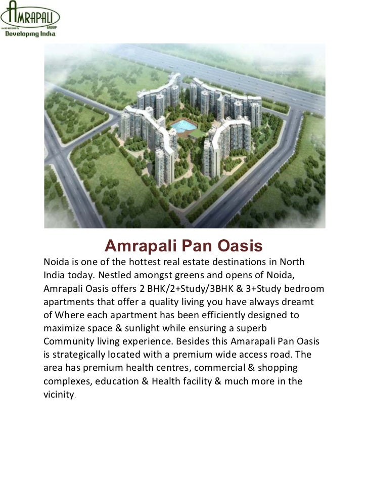Amrapali Pan OasisNoida is one of the hottest real estate destinations in NorthIndia today. Nestled amongst greens and ope...