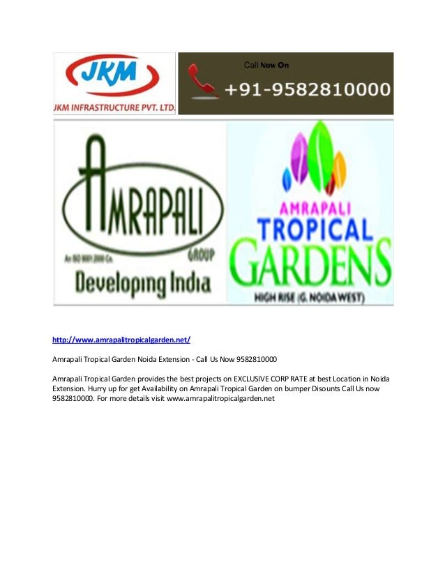 Amrapali Tropical Garden Noida Extension - Call Us Now 9582810000