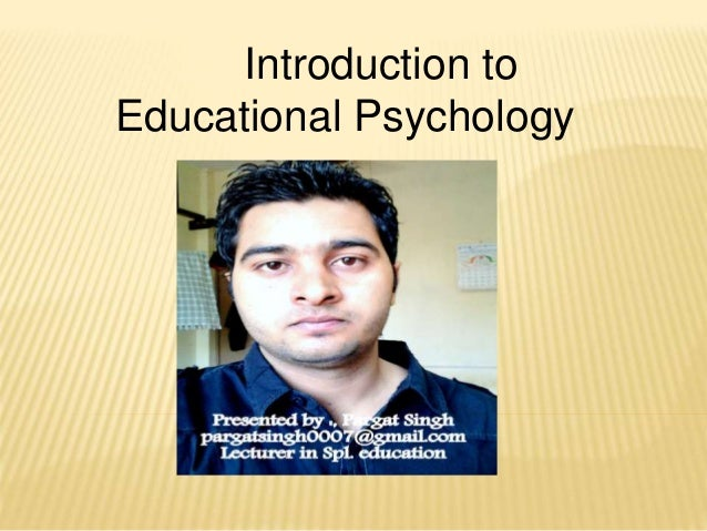 essays about educational psychology Free example of expository sample essay on educational psychology: content and predictive validity essay.
