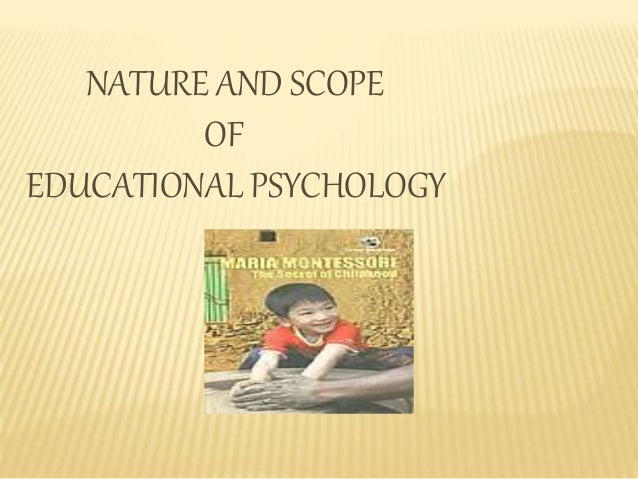 educational psychology 9 essay The average of their teaching experiences was 925 years (range = 1–22 years)   conducted by a colleague who has a bachelor degree of psychology and  teaching experiences  having disruptive conversation, 9, 5, 2, 2.