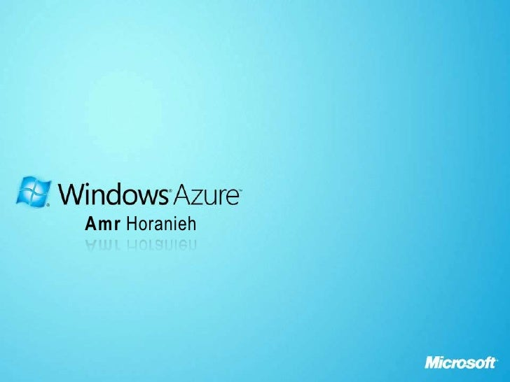 Windows Azure By Amr Horanieh
