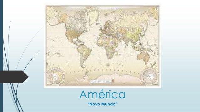 """América """"Novo Mundo"""""""