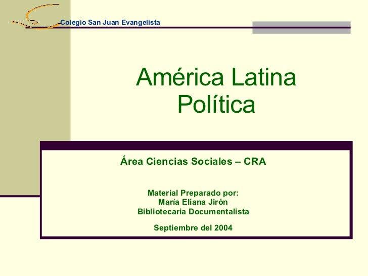 AméRica Latina Politica