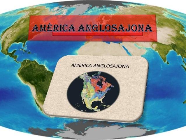 América anglosajona