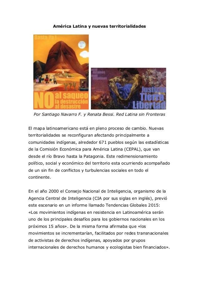 América Latina y nuevas territorialidades Por Santiago Navarro F. y Renata Bessi. Red Latina sin Fronteras El mapa latinoa...