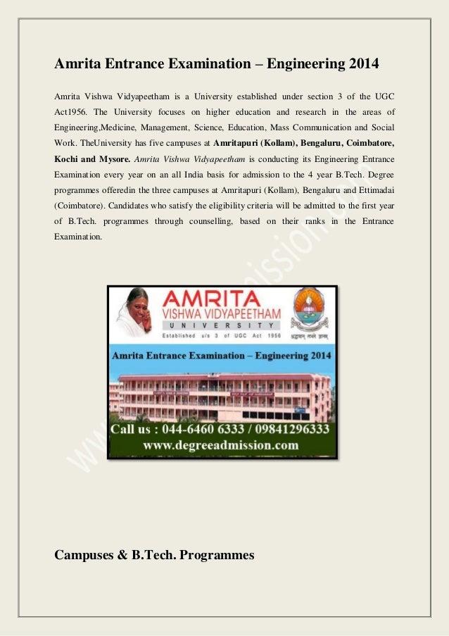 Amrita Entrance Examination – Engineering 2014 Amrita Vishwa Vidyapeetham is a University established under section 3 of t...