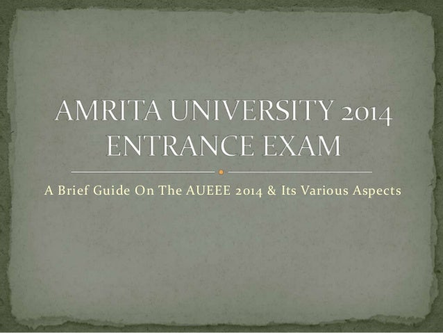 A Brief Guide On The AUEEE 2014 & Its Various Aspects