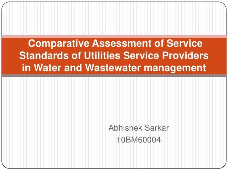 Comparative analysis for various service providders in water and waste water management