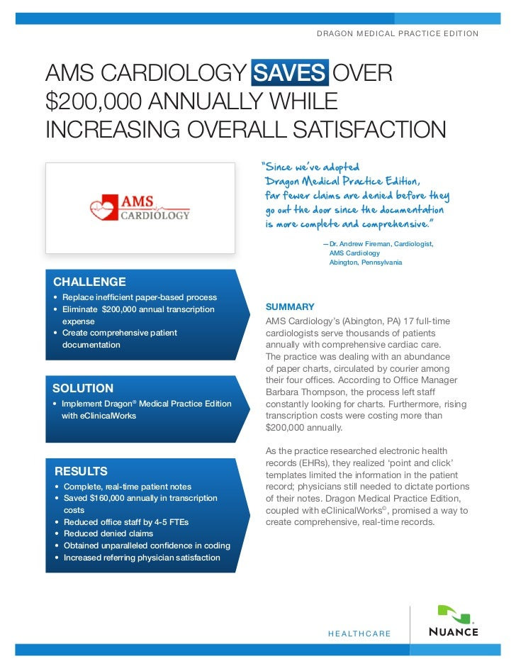 DRA GO N MEDIC A L P RA C TICE EDITIONAMS CARDIOLOGY SAVES OVER$200,000 ANNUALLY WHILEINCREASING OVERALL SATISFACTION     ...