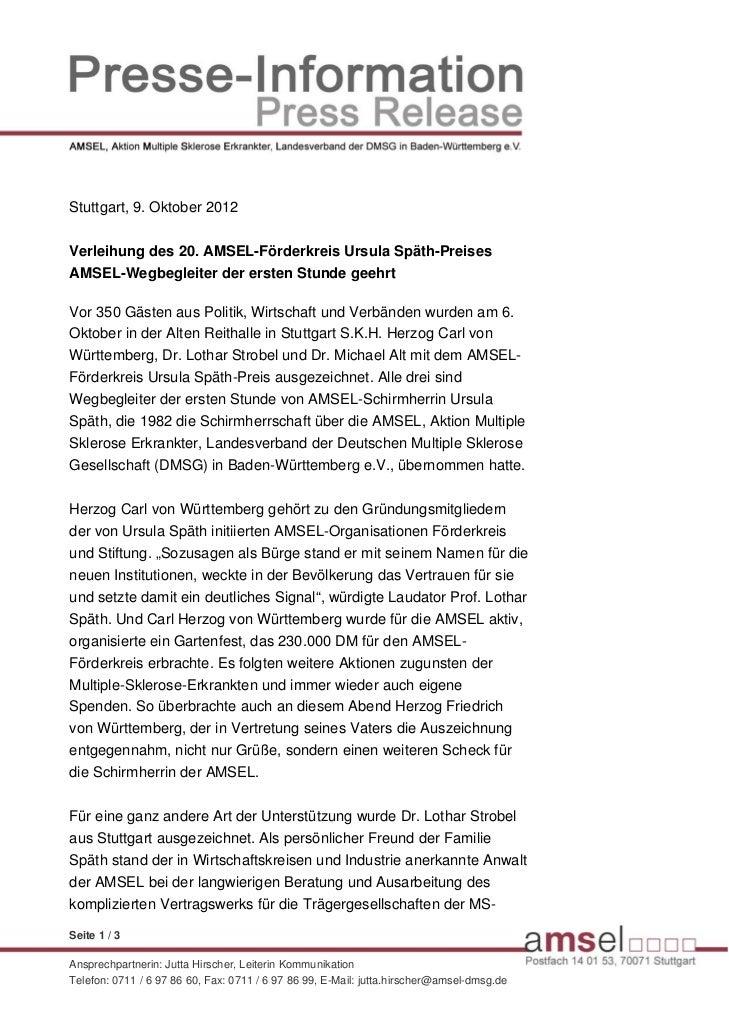 Stuttgart, 9. Oktober 2012Verleihung des 20. AMSEL-Förderkreis Ursula Späth-PreisesAMSEL-Wegbegleiter der ersten Stunde ge...