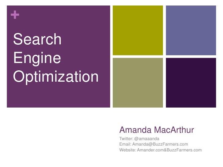 Amanda MacArthur<br />Twitter: @amaaanda<br />Email: Amanda@BuzzFarmers.com<br />Website: Amander.com & BuzzFarmers.com<br...