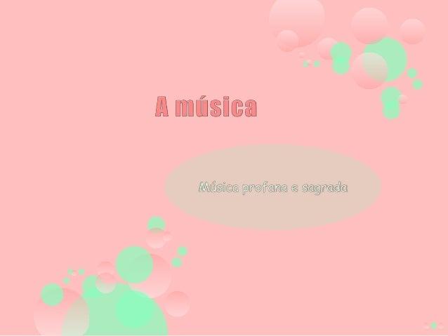 A música profana (vídeo)